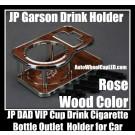 Car Car Cup Soft Drink Cigarette Holder Bottle Rose Wood Luxury Grand