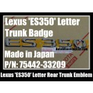 Lexus 'ES350' Chrome Silver Emblems Letters Rear Trunk Stickers P/N 75442-33290 Made in Japan