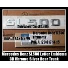 Mercedes Benz SL500 Letter Emblems Badges Chrome Silver Rear Trunk Stickers SL-Class R129 R230 AMG A 129 817 14 15 A1298171415 P/N