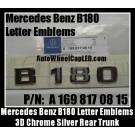 Mercedes Benz B180 Chrome Silver Emblems Letters Rear Trunk Stickers B-Class P/N A 169 817 08 15