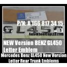 Mercedes Benz NEW VERSION GL450 Chrome Silver Emblems Letters Rear Trunk Stickers 4Matic GL-Class AMG Bluetec P/N A 166 817 34 15