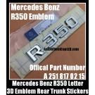 Mercedes Benz R350 Chrome Silver Emblems Letters Rear Trunk Stickers 4Matic R-Class AMG Bluetec P/N A 251 812 02 15