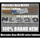 Mercedes Benz ML500 Chrome Silver Emblems Letters Rear Trunk Stickers 4Matic ML-Class AMG Bluetec P/N A 1668173415