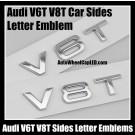Audi V6T V8T Car Sides Letter Emblems Left Right Sides Badges Chrome Silver Engine