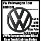 VW Volkswagen Matte Devil Black Rear Trunk Emblem Boot Badge Golf 6 MK6 GTI GTIs CC New Polo R20 Magoton