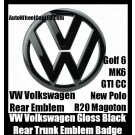 VW Volkswagen Gloss Devil Black Rear Trunk Emblem Boot Badge Golf 6 MK6 GTI GTIs CC New Polo R20 Magoton