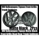 VW Volkswagen Tiguan Matte Black Front Grille Hood Rear Trunk Emblems Badges 2Pcs Bonnet Boot Bumper