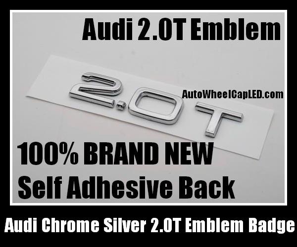Audi 2 0T Letters Rear Trunk Chrome Silver Emblems Badges
